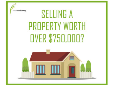 the field group accounting selling property over 750k