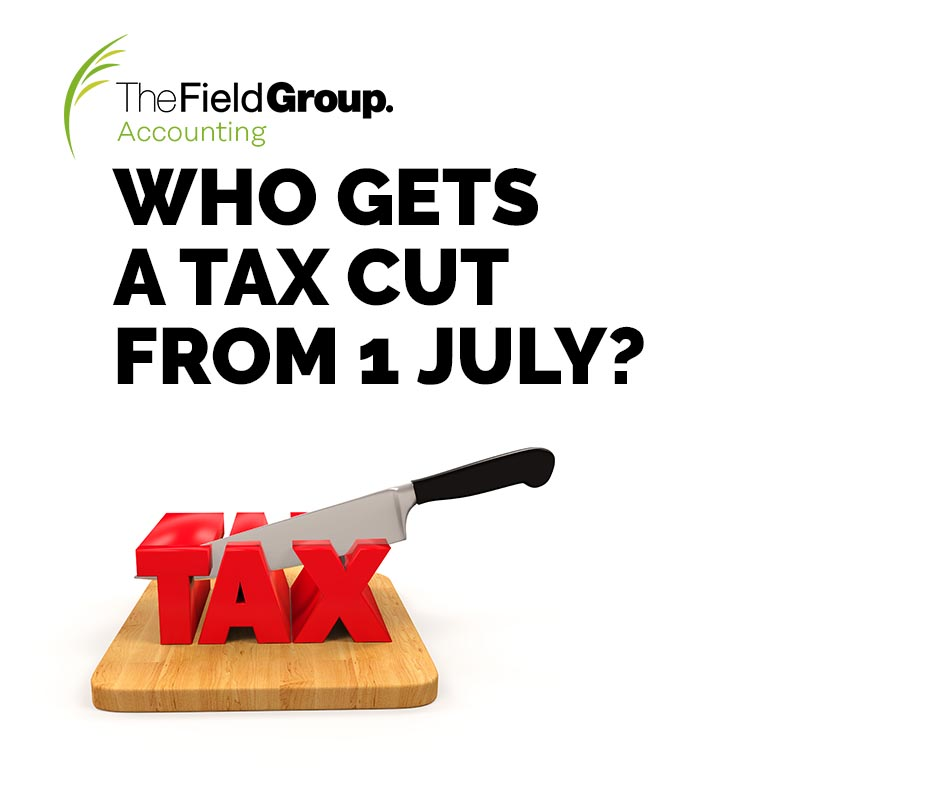 Who gets a tax cut from 1 July?